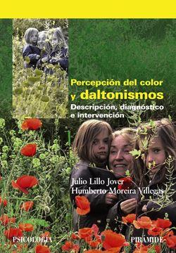 """Percepción del color y daltonismos """"Descripción, diagnóstico e intervención"""""""