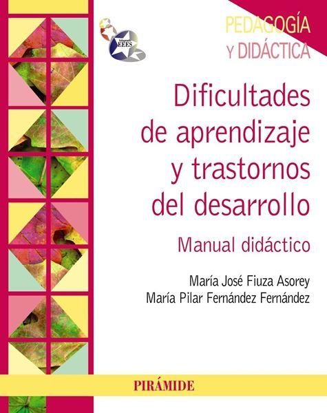 """Dificultades de Aprendizaje y Trastornos del Desarrollo """"Manual Didáctico"""""""