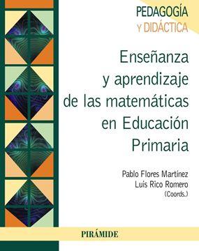 Enseñanza y Aprendizaje de las Matemáticas en Educación Primaria