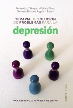 """Terapia de solución de problemas para la depresión """"Una breve guía de práctica en grupo"""""""