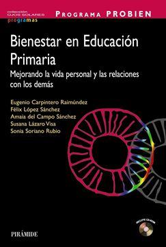"""Programa Probien. Bienestar en Educación Primaria """"Mejorando la Vida Personal y las Relaciones con los Demás"""""""