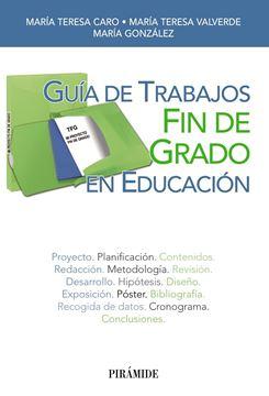 Guía de Trabajos Fin de Grado en Educación