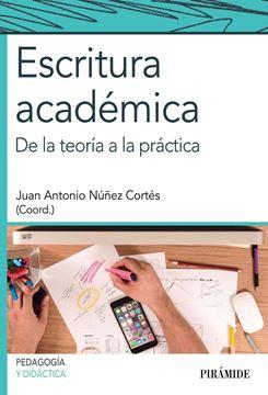 """Escritura Académica """"De la Teoría a la Práctica"""""""