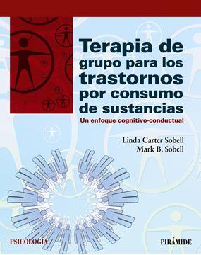 """Terapia de grupo para los trastornos por consumo de sustancias """"Un enfoque cognitivo-conductual"""""""