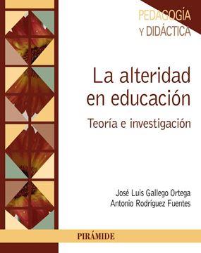 """La Alteridad en Educación """"Teoría e Investigación"""""""