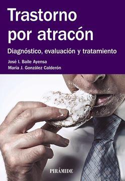 """Trastorno por atracón """"Diagnóstico, evaluación y tratamiento"""""""