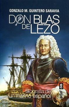 """Don Blas de Lezo """"Biografía de un marino español"""""""