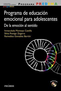 """Programa Predema. Programa de Educación Emocional para Adolescentes """"De la Emoción al Sentido"""""""