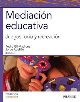 """Mediación Educativa """"Juegos, Ocio y Recreación"""""""