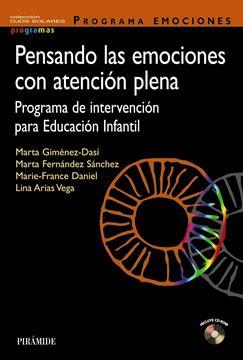 """Pensando las emociones con atención plena """"Programa de intervención para Educación Infantil"""""""