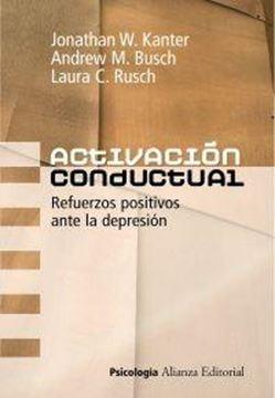 Activación conductual///Refuerzos positivos ante la depresión