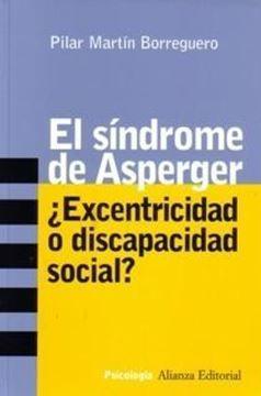 Sindrome de Asperger: ¿Excentricidad o discapacidad social?