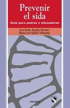 """Prevenir el Sida """"Guia para Padres y Educadores"""""""