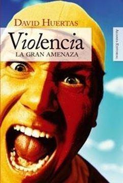 """Violencia """"La gran amenaza"""""""