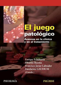 """Juego patológico, El """"Avances en la clínica y en el tratamiento"""""""