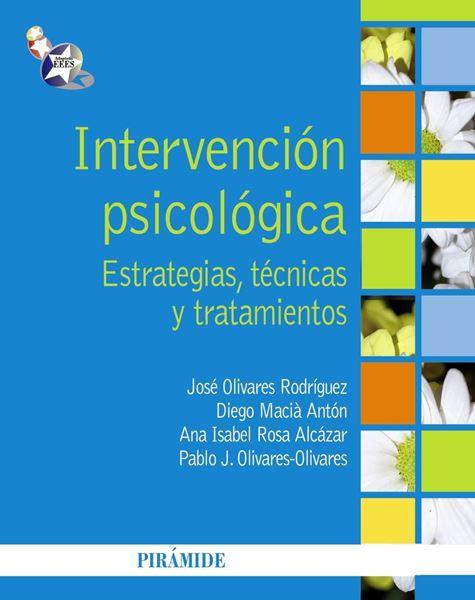 """Intervención psicológica """"Estrategias, técnicas y tratamientos"""""""