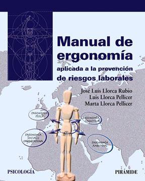 Manual de ergonomía aplicada a la prevención de riesgos laborales