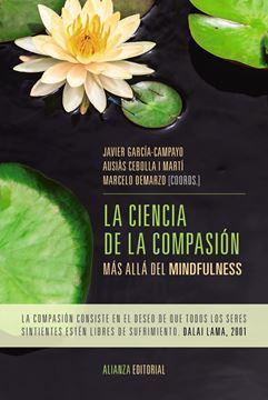 """La ciencia de la compasión """"Más allá del mindfulness"""""""
