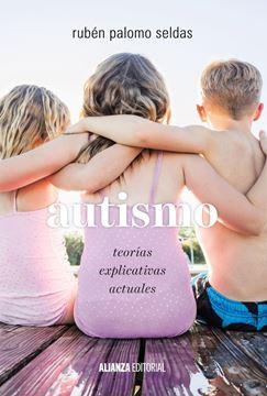"""Autismo """"Teorías explicativas actuales"""""""