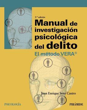"""Manual de investigación psicológica del delito """"El método VERA"""""""