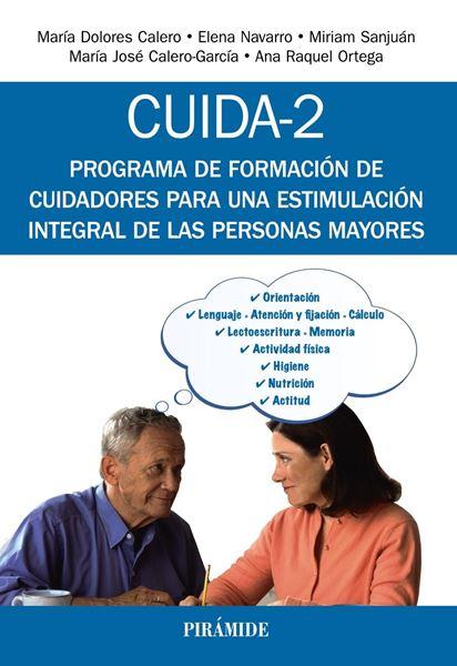 """CUIDA-2 """"Programa de formación de cuidadores para una estimulación integral de las personas mayores"""""""