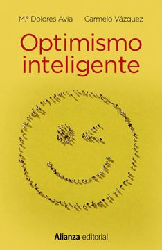 """Optimismo inteligente """"Psicología de las emociones positivas"""""""