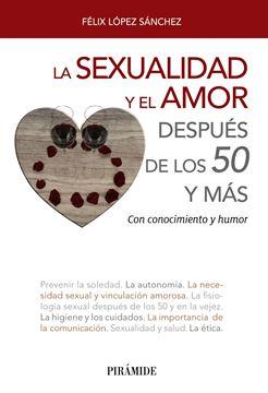 """Sexualidad y el amor después de los 50 y más, La """"Con conocimiento y humor"""""""