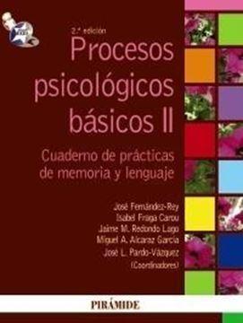 """Procesos psicológicos básicos II """"Manual y cuaderno de prácticas de memoria y lenguaje"""""""