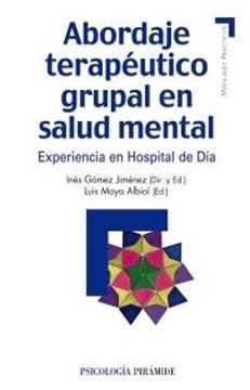 """Abordaje terapéutico grupal en salud mental """"Experiencia en Hospital de Día"""""""