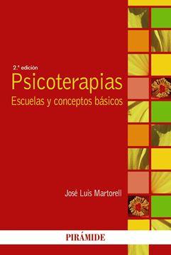 """Psicoterapias """"Escuelas y conceptos básicos"""""""
