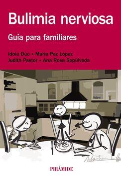 """Bulimia Nerviosa """"Guía para Familiares"""""""