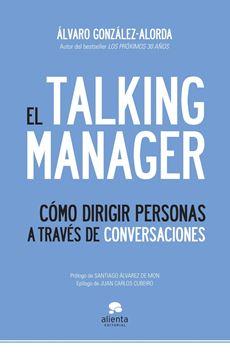 """Talking Manager, El """"Cómo Dirigir Personas a Través de Conversaciones"""""""