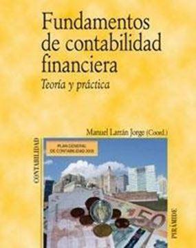 """Fundamentos de Contabilidad Financiera """"Teoría y Práctica"""""""
