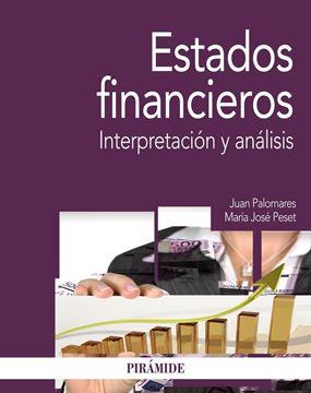 """Estados financieros """"Interpretación y análisis"""""""