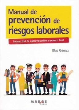 """Manual de prevención de riesgos laborales """"Incluye Test de autoevaluación y examen final"""""""