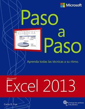 """Excel 2013 Paso a Paso. """"Aprenda Todas las Técnicas a su Ritmo"""""""