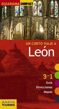 """León """"Un corto viaje a """""""