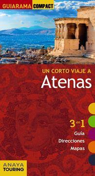 """Atenas """"Un corto viaje a """""""