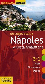 """Nápoles y la Costa Amalfitana """"Un corto viaje a"""""""