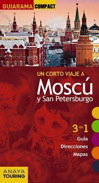 """Moscú y San Petersburgo """"Un corto viaje a"""""""