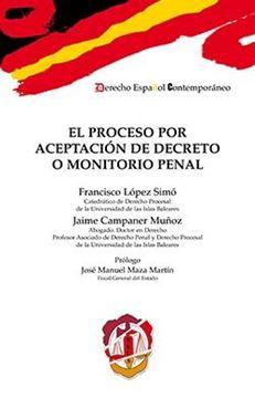 Proceso por aceptación de decreto o monitorio penal, El