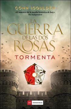 "Guerra de las Dos Rosas, La  ""Tormenta"""