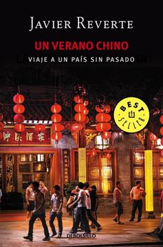 """Un verano chino """"Viaje a un país sin pasado"""""""