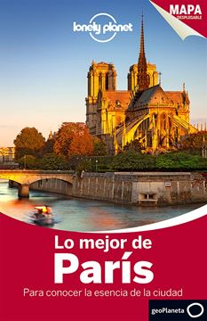"""Lo mejor de París Lonely Planet """"Para conocer la esencia de la ciudad"""""""