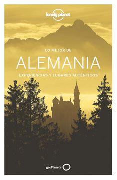 """Lo mejor de Alemania  """"Experiencias y lugares auténticos"""""""