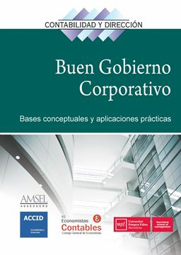 """Buen gobierno corporativo, El """"Bases conceptuales y aplicaciones prácticas"""""""