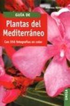 """Guia de plantas del Mediterráneo """"Con 556 fotografías en color"""""""