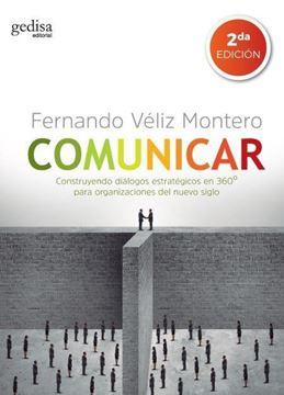 """Comunicar """"Construyendo diálogos estratégicos en 360º para organizaciones del nuevo"""""""