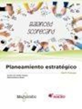"""Planeamiento estratégico """"Utilizando el Cuadro de Mando Integral (Balanced Scorecard)"""""""
