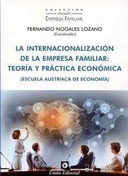 """Internacionalización de la empresa familiar """"Teoría y práctica económica"""""""